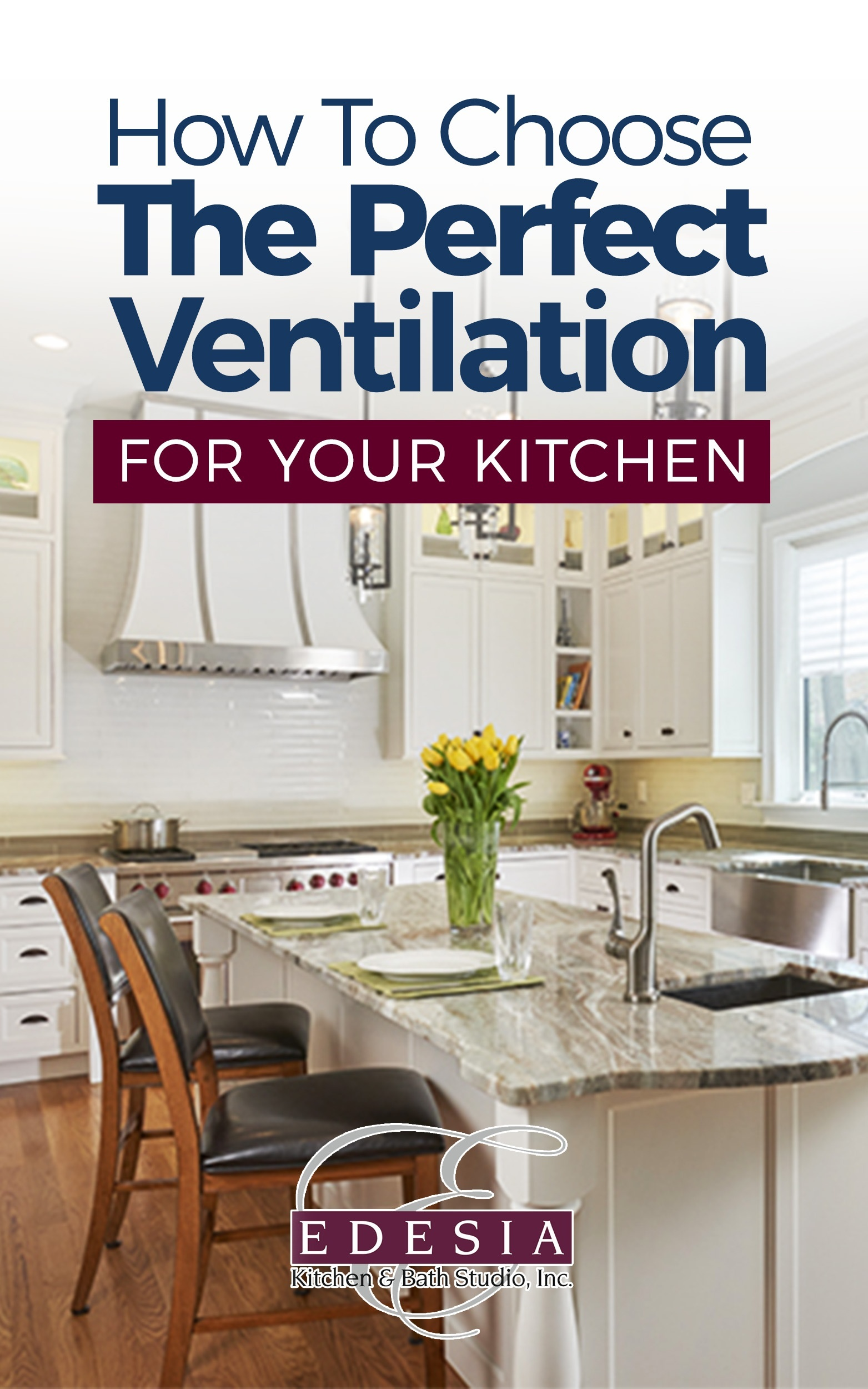 How to Choose the Perfect Ventilation for Your Kitchen